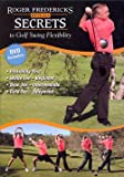 Roger Fredericks Reveals Secrets To Golf Swing Flexibility Dvd