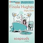 Soapsuds | Finola Hughes,Digby Diehl