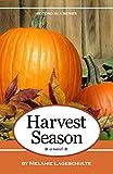 img - for Harvest Season: a novel book / textbook / text book