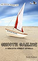 No Such Thing As Smooth Sailing: A Brandy Alexander Romantic Comedy Novella (no Such Thing As ... A Brandy Alexander Mystery Book 7)