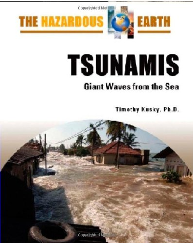 Download Tsunamis: Giant Waves from the Sea (Hazardous Earth) ebook