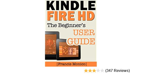 Amazon Kindle Fire Hd Manual The Beginners Kindle Fire Hd