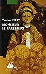 Monsieur le paresseux par Feray