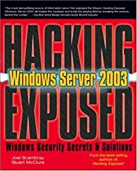 Hacking Exposed Windows Server 2003