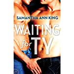 Waiting for Ty | Samantha Ann King