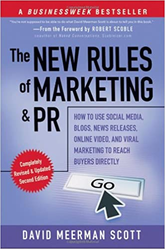 Cover des Buchs: The New Rules of Marketing and PR: How to Use Social Media, Blogs, News Releases, Online Video, and Viral Marketing to Reach Buyers Directly (New ... & PR: How to Use Social Media, Blogs,)