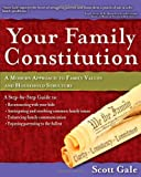 Your Family Constitution, Scott Gale, 0982296134
