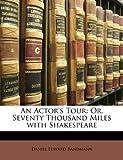 An Actor's Tour, Daniel Edward Bandmann, 1143215753