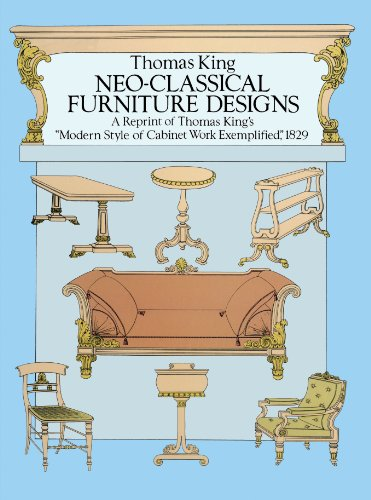 Furniture Neoclassical - Neo-Classical Furniture Designs: A Reprint of Thomas King's