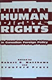Human Rights in Canadian Foreign Policy 9780773506671