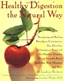 Healthy Digestion the Natural Way, D. Lindsey Berkson, 0471349623
