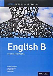 IB English B Skills & Practice: Oxford IB Diploma Program