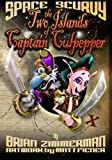 Space Scurvy - the Two Islands of Captain Culpepper, Brian Zimmerman, 1460949315