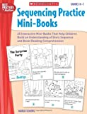 Sequencing Practice Mini-Books - Grades K-1, Maria Fleming and Kathleen M. Hollenbeck, 0545248027