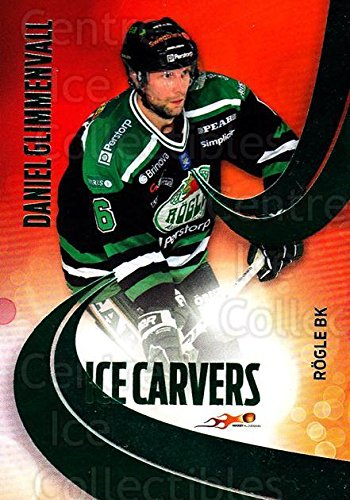(CI) Daniel Glimmenvall Hockey Card 2011-12 Swedish Hockey Allsvenskan Ice Carvers 6 Daniel Glimmenvall
