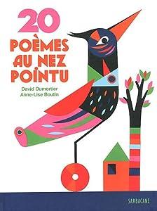 vignette de '20 poèmes au nez pointu (David Dumortier)'