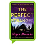 The Perfect Stranger | Megan Miranda