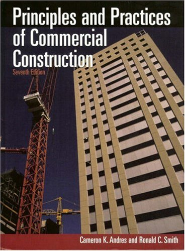 Principles and Practices of Commercial Construction, Seventh Edition