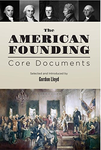 The American Founding: Core Documents (Ashbrook Center Core Document Collection) (Lloyd Center)