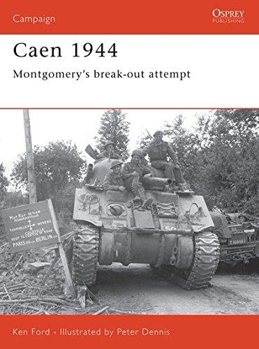 Download Caen 1944: Montgomery's break-out attempt (Campaign) pdf epub