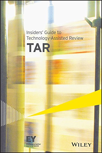 Insiders' Guide to Technology-Assisted Review (TAR) (Data Classification Best Practices)