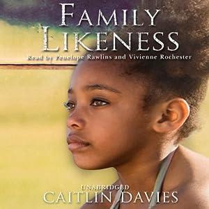 Family Likeness Audiobook
