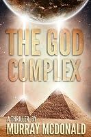 The God Complex: A Thriller