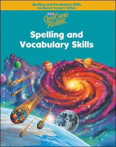 Open Court Reading - Spelling and Vocabulary Skills Annotated Teachers Edition - Grade 5