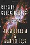 Cosmic Coincidences