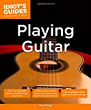Playing Guitar - Idiot's Guides, David Hodge, 1615644172
