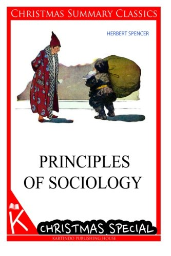 Principles of Sociology [Christmas Summary Classics] PDF