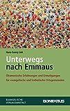 Unterwegs Nach Emmaus : Okumenische Erfahrungen und Ermutigungen Fur Evangelische und Katholische Ortsgemeinden, Link, Hans-Georg, 3374039146