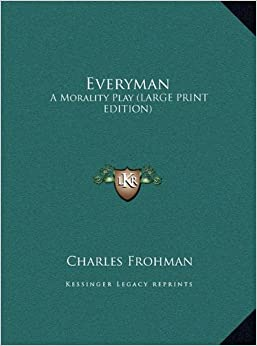 Book Everyman: A Morality Play (Large Print Edition)