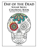 Day of the Dead Sugar Skull Coloring Book