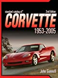 Standard Catalog of Corvette 1953-2005 CD, John Gunnell, 1440237778
