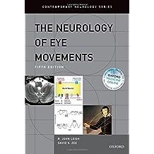 The Neurology of Eye Movements