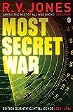 Most Secret War (Penguin World War II Collection) by Jones, R.V. (2009)