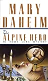 Front cover for the book The Alpine Hero by Mary Daheim