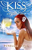 Kiss the Crystal Sun: A Spellbound Novel (Volume 2)