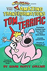 The Amazing Transformations of Tom Terrific Paperback