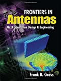 img - for Frontiers in Antennas: Next Generation Design & Engineering book / textbook / text book