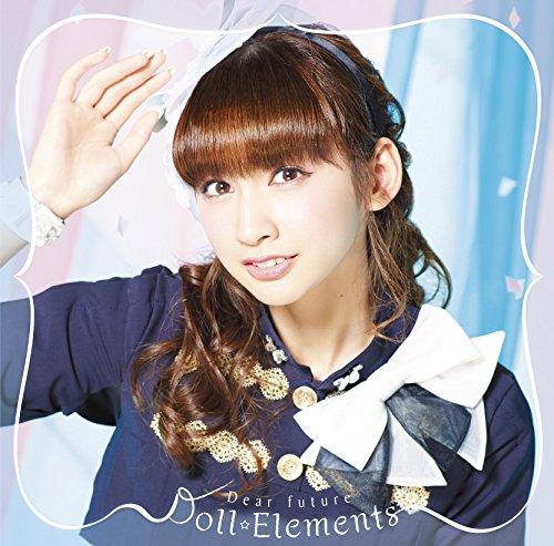 Doll☆Elements / Dear Future[初回限定盤E](小泉遥Ver.)