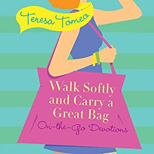 Walk Softly and Carry a Great Bag Audiobook