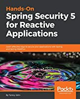 Hands-On Spring Security 5 for Reactive Applications Front Cover