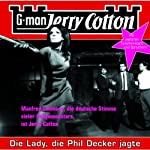 Die Lady, die Phil Decker jagte (Jerry Cotton 8) | Jerry Cotton