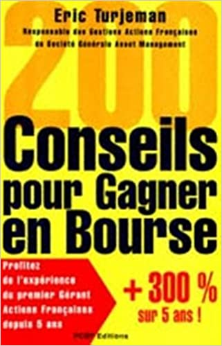 Livres 200 CONSEILS POUR GAGNER EN BOURSE. Edition 2000 pdf ebook