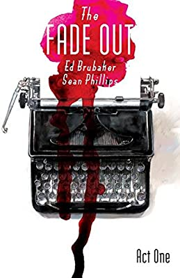 The Fade Out Volume 1: Amazon.es: Brubaker, Ed, Phillips, Sean ...