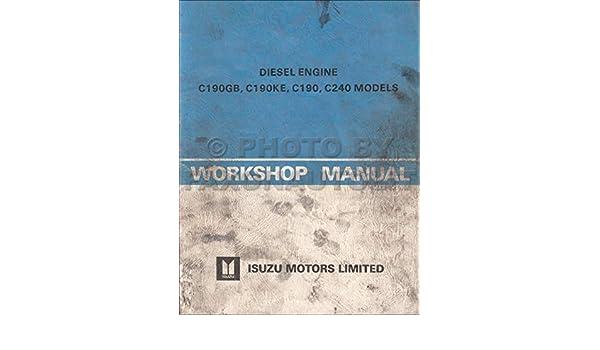 1981 Isuzu Diesel Engine Repair Shop Manual Original C190GB