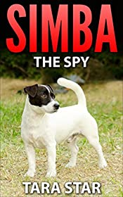 Simba the Spy (Kids Mystery Spies #1)