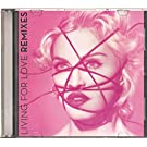 Living For Love (Remixes) CD single